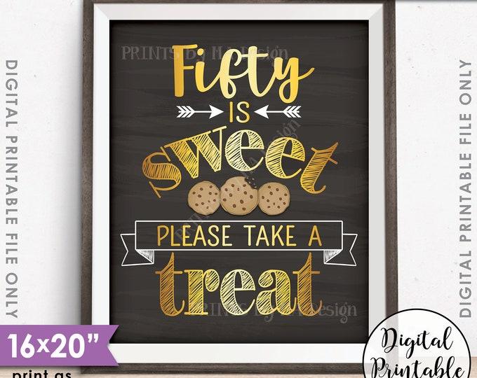 """50th Birthday, 50th Anniversary, 50 is Sweet Please Take a Treat, Fiftieth Party Decor, 16x20"""" Chalkboard Style Printable Instant Download"""