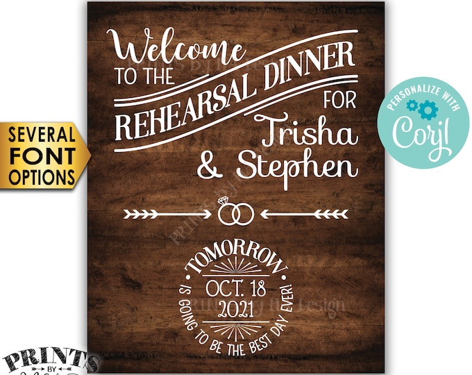 "Rehearsal Dinner Sign, Tomorrow is Going to Be The Best Day Ever, PRINTABLE 8x10/16x20"" Rustic Wood Style Sign <Edit Yourself with Corjl>"