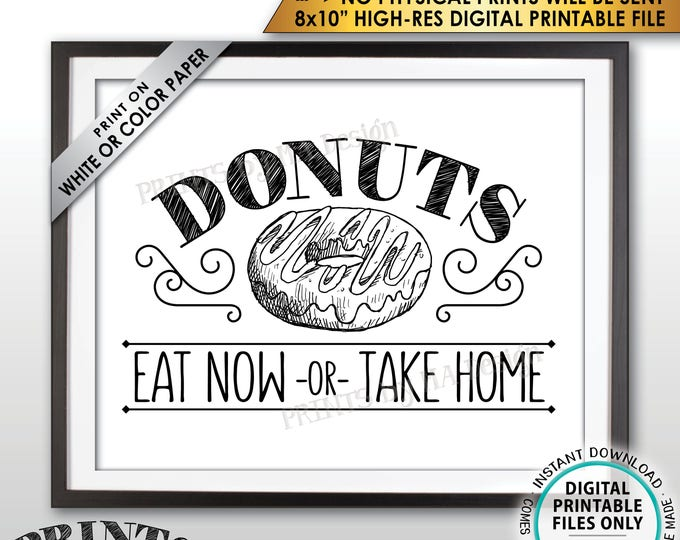 """Donut Sign, Eat Now or Take Home Donut Display, Take One Donut Bar Donut Station Doughnut Sign, PRINTABLE 8x10"""" Instant Download Donuts Sign"""