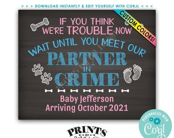 """Partner in Crime Pregnancy Announcement Sign for Dogs, PRINTABLE 16x20"""" Chalkboard Style Baby Reveal Sign <Edit Yourself with Corjl>"""