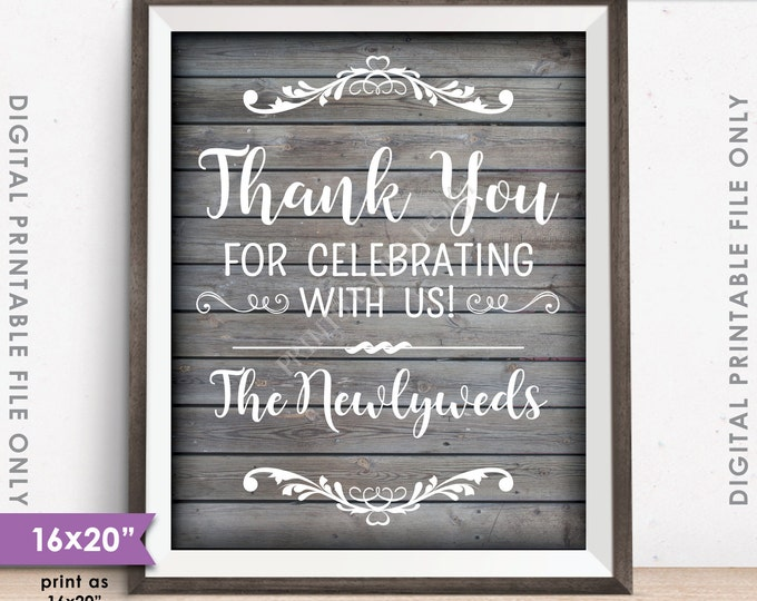 """Thank you for Celebrating With Us Wedding Sign, Wedding Thanks, Rustic Wood Style 16x20"""" or 8x10"""" Instant Download Digital Printable File"""