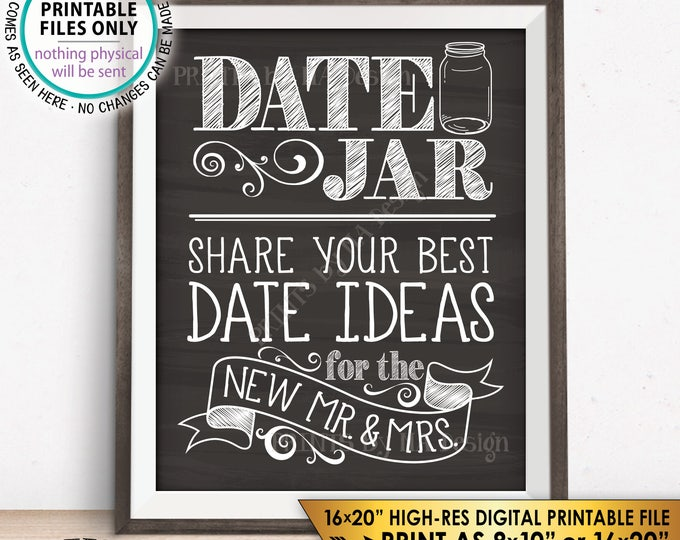 """Date Jar Sign, Share your Best Date Ideas with the New Mr & Mrs Wedding Shower, Chalkboard Style PRINTABLE 8x10/16x20""""  Date Idea Sign <ID>"""