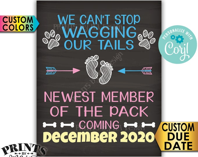Dogs Pregnancy Announcement, Can't Stop Wagging our Tails New Member of the Pack, PRINTABLE Chalkboard Style Sign <Edit Yourself with Corjl>