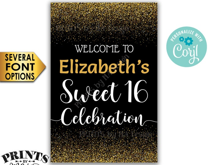 "Sweet 16 Welcome Sign, Welcome to the Sweet Sixteen Celebration, Black & Gold Glitter PRINTABLE 24x36"" Sign <Edit Yourself with Corjl>"