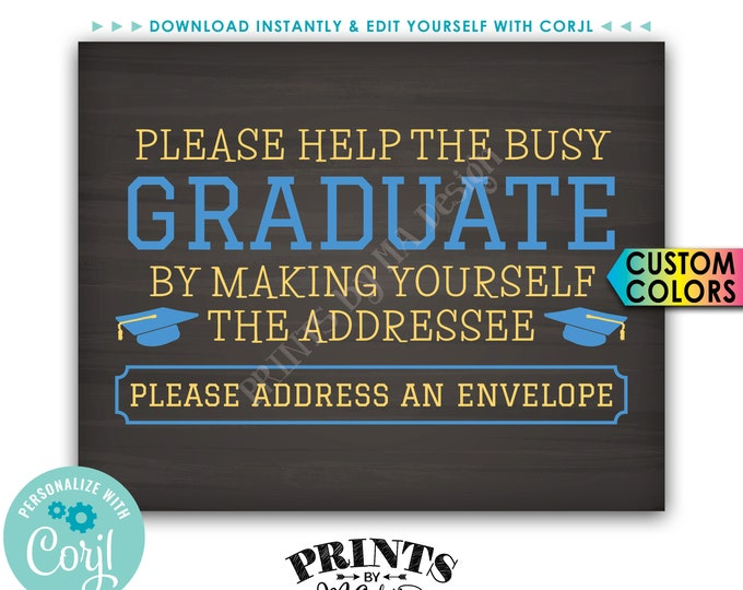 "Graduation Party Address an Envelope Sign, Help the Busy Graduate, PRINTABLE 8x10"" Chalkboard Style Sign <Edit Yourself with Corjl>"