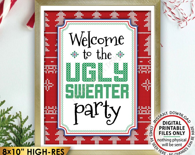 "Welcome to the Ugly Sweater Party Sign, Ugly Christmas Sweater Party, Tacky Sweater Party, Instant Download PRINTABLE 8x10"" Welcome Sign"