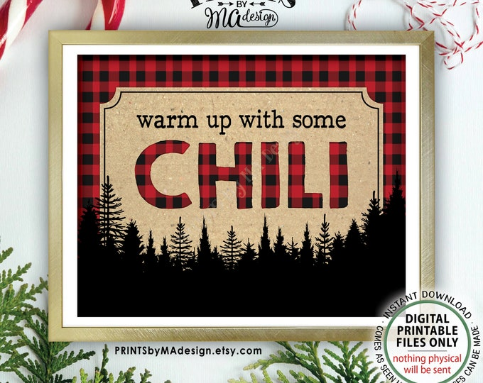 """Warm Up with some Chili Sign, Lumberjack Chili Bar Sign, Red Checker Chili Buffet, Christmas Party Decor, PRINTABLE 8x10/16x20"""" Sign <ID>"""