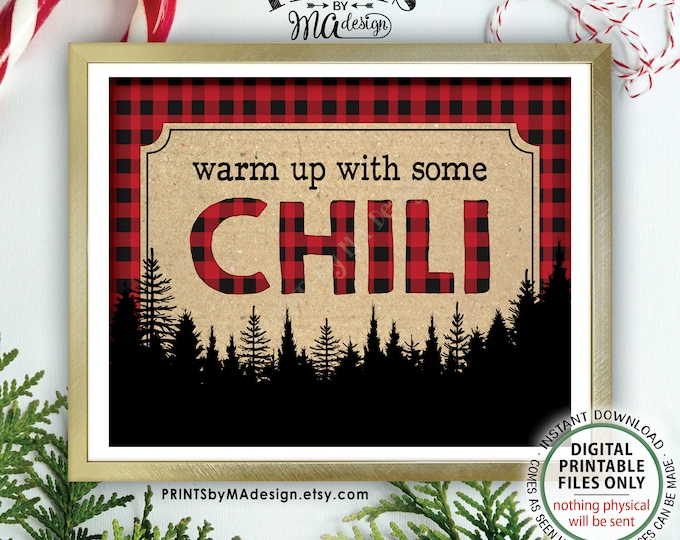 "Warm Up with some Chili Sign, Lumberjack Chili Bar Sign, Red Checker Chili Buffet, Christmas Party Decor, PRINTABLE 8x10/16x20"" Sign <ID>"