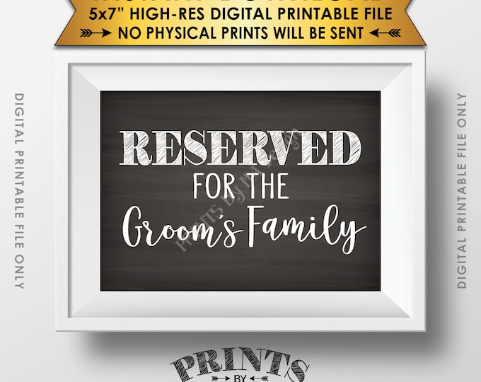"""Reserved Sign, Reserved for the Groom's Family Only Sign, Reserved Section, Chalkboard Style PRINTABLE 5x7"""" Instant Download Wedding Sign"""