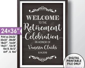 "Retirement Party Sign Welcome to the Retirement Celebration Retirement Party Welcome Retirement Sign, Chalkboard Style PRINTABLE 24x36"" Sign"