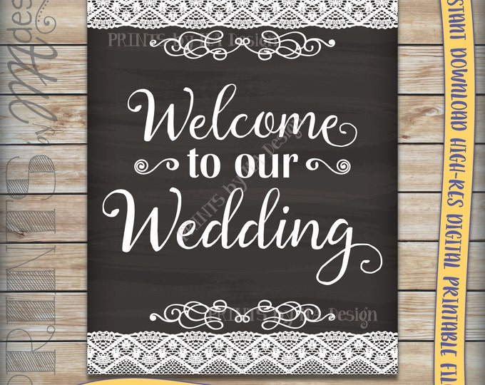 """Welcome to Our Wedding Sign Printable Chalkboard Style Reception Decor, Ceremony Sign, Wedding Welcome Poster, 8x10/16x20"""" Instant Download"""