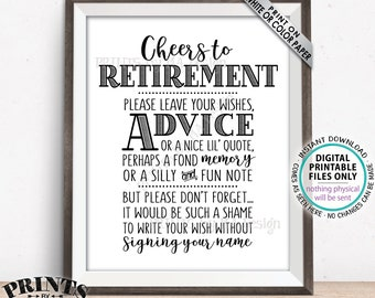 "Cheers to Retirement Party Sign, Leave Your Wishes, Advice, Memory, etc for the Retiree Celebration, Black Text, PRINTABLE 8x10"" Sign <ID>"