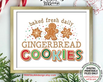 "Gingerbread Cookies Sign, Baked Fresh Daily, Christmas Cookies Sign, Festive Holiday Cookies, PRINTABLE 8x10"" Gingerbread Cookie Sign <ID>"