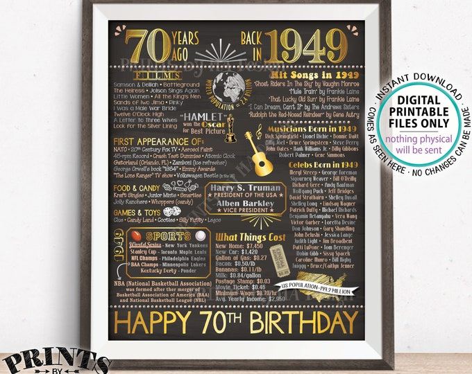 "70th Birthday Gift, Flashback 70 Years Ago Back in 1949 B-day, Born in 1949 Birthday, PRINTABLE 8x10/16x20"" Chalkboard Style Bday Sign <ID>"