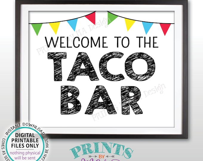 """Welcome to the Taco Bar Sign, Cinco de Mayo, Wedding Shower, Birthday Party Fiesta Sign, Graduation Party, PRINTABLE 8x10"""" Taco Sign <ID>"""