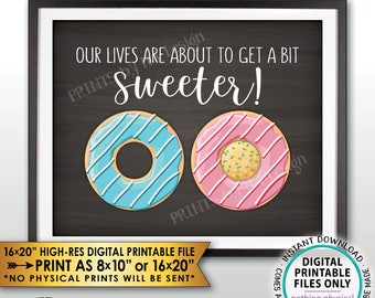 "Donut Pregnancy Announcement, Our Lives are About to Get Sweeter Doughnut Baby Reveal, Neutral, Chalkboard Style PRINTABLE 8x10/16x20"" <ID>"