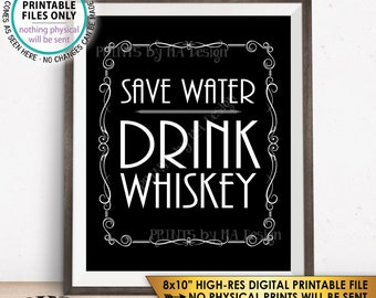 """Save Water Drink Whiskey Sign, Whiskey Bar Decor, Better with Age Vintage Whiskey Gift, Whisky Decor Black & White PRINTABLE 8x10"""" Sign <ID>"""