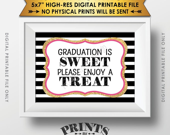 """Graduation is Sweet Please Enjoy Some a Treat, Sweet Treat Graduation Party Sign, Black Pink & Gold Glitter Printable 5x7"""" Instant Download"""