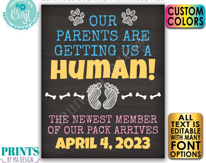 """Dogs Pregnancy Announcement, Newest Member of Our Pack, Getting a Human, PRINTABLE 8x10/16x20"""" Chalkboard Style Sign <Edit Yourself w/Corjl>"""