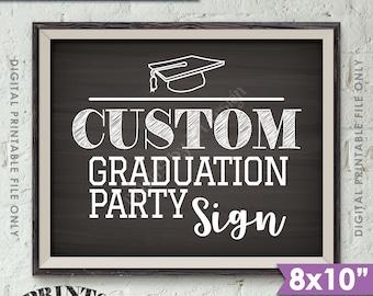 "Graduation Party Sign, Custom Graduation Sign, Graduation Party Decorations, Choose Your Text, 8x10"" Landscape Chalkboard Style Printable"