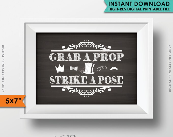 """Photobooth Sign, Grab a prop & Strike a Pose Photo Booth Wedding Birthday Graduation Party, 5x7"""" Chalkboard Style Printable Instant Download"""