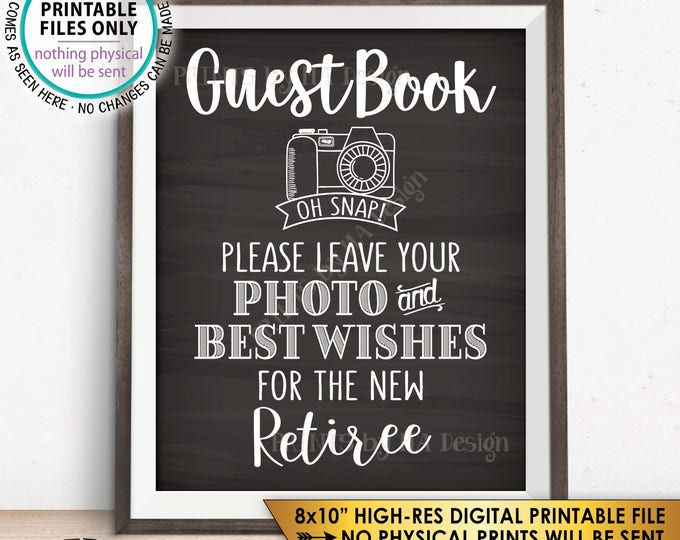 "Retirement Party Guestbook Sign, Leave Photo and Best Wishes for the new Reitree Sign, Chalkboard Style PRINTABLE 8x10"" Instant Download"