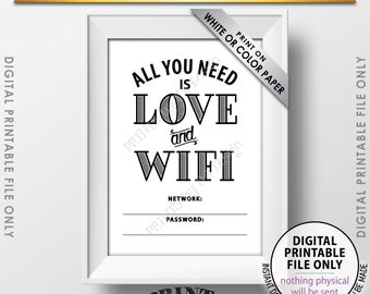 "WIFI Password Printable Sign, WiFi Password Sign, Home Wifi Sign, All You Need Love and WiFi PRINTABLE 5x7"" Instant Download Digital File"