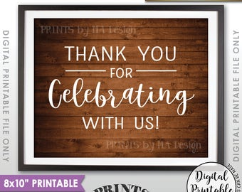 """Thank you for Celebrating With Us Sign, Wedding Sign, Anniversary Party Thank You Sign, 8x10"""" Rustic Wood Style Printable Instant Download"""