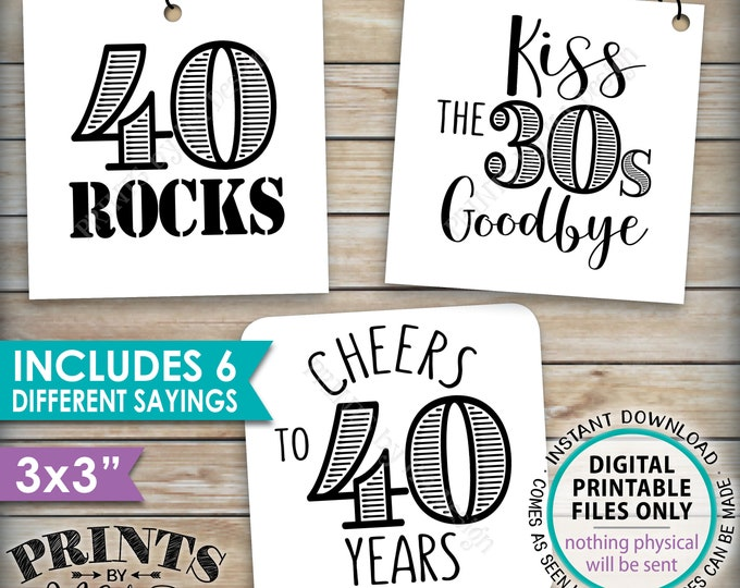 "40th Birthday Party Candy Signs, Candy Bar, 40 Sucks Blows Rocks, Kiss 30s Goodbye, Six Square 3x3"" tags on PRINTABLE 8.5x11"" Sheet <ID>"