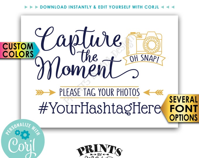 "Capture the Moment Sign, Tag Your Photos on Social Media, PRINTABLE 5x7"" Hashtag Sign <Edit Yourself with Corjl>"