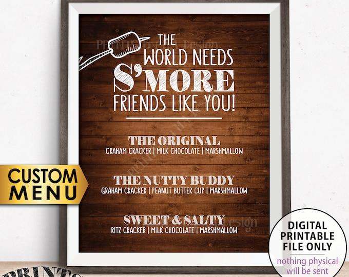 "S'more Menu, S'more Bar, The World Needs S'more Friends Like You Custom Smore Menu, Custom PRINTABLE 8x10"" Rustic Wood Style Smores Sign"