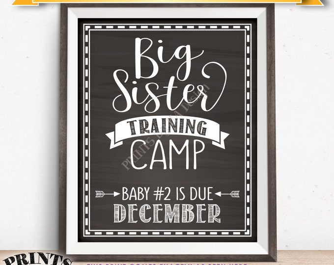 Big Sister Training Camp Pregnancy Announcement Sign Baby Number 2 due in DECEMBER Dated Chalkboard Style PRINTABLE Baby #2 Reveal Sign <ID>