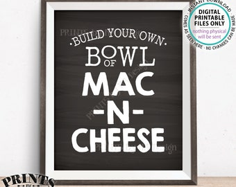 """Mac-N-Cheese Sign, Build Your Own Bowl of Macaroni and Cheese, Mac And Cheese Sign, Pasta Bar Sign, PRINTABLE 8x10"""" Chalkboard Style Sign"""