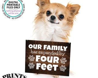 """Getting a Pet Sign, Family has Expanded by Four Feet, Puppy Dog Kitten Kitty Cat, PRINTABLE 8x10/16x20"""" Rustic Wood Style Pet Reveal <ID>"""