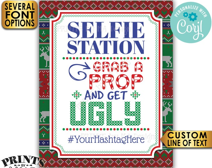 "Ugly Sweater Selfie Station Sign, Grab a Prop and Get Ugly, Christmas Party, Custom PRINTABLE 8x10/16x20"" Sign <Edit Yourself with Corjl>"