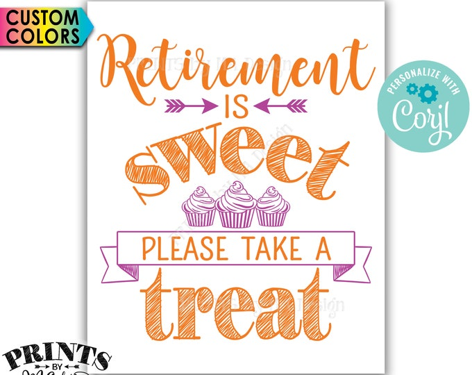 "Retirement Party Sign, Retirement is Sweet Please Take a Treat Cupcake Sign, PRINTABLE 8x10/16x20"" Sign <Edit Yourself with Corjl>"