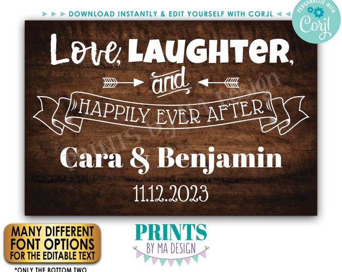"""Love Laughter and Happily Ever After, Wedding Rehearsal, Engagement, PRINTABLE 24x36"""" Rustic Wood Style Sign <Edit Yourself w/Corjl>"""