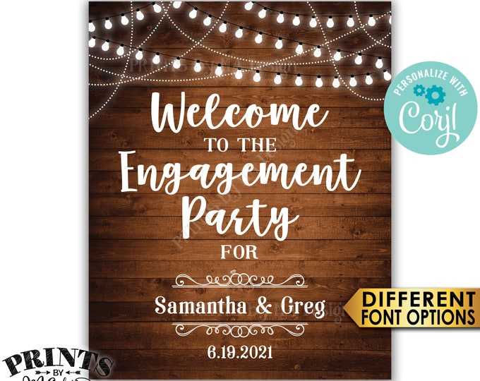 "Engagement Party Decoration, Welcome to the Engagement Party Sign, PRINTABLE 8x10/16x20"" Rustic Wood Style Sign <Edit Yourself with Corjl>"