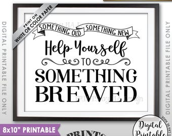 "Wedding Beer Sign, Something Old Something New Help Yourself to Something Brewed, Wedding Bar Sign, PRINTABLE 8x10"" Beer Wedding Sign <ID>"