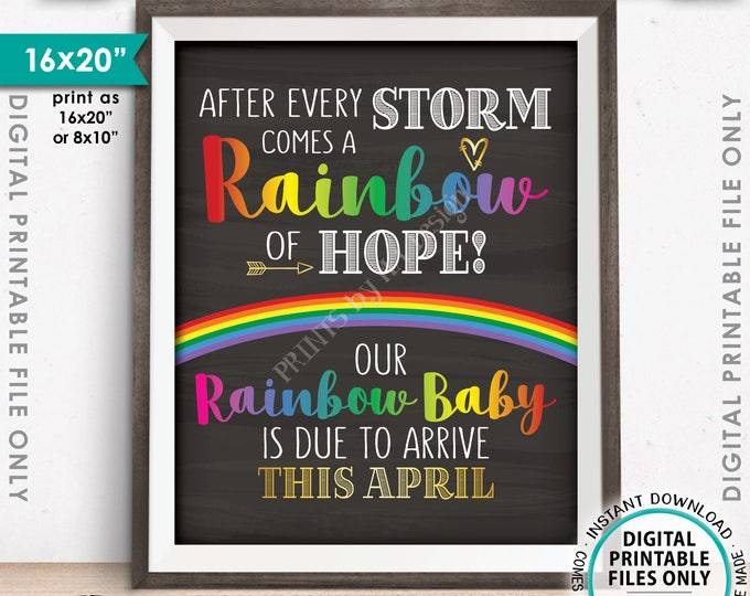"""Rainbow Baby Pregnancy Announcement, Pregnancy Reveal After Loss, Baby Due in APRIL Dated Chalkboard Style PRINTABLE 8x10/16x20"""" Sign <ID>"""
