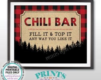 "Chili Bar Sign, Fill it & Top It Any Way You Like It, Chili Buffet, Winter Fall Autumn, PRINTABLE 8x10"" Lumberjack Red Check Chili Sign <ID>"