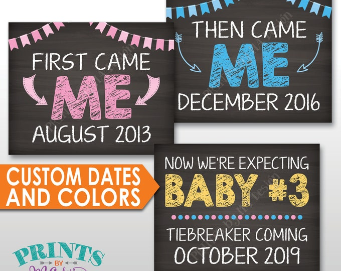 3rd Baby Pregnancy Announcement, Tiebreaker Coming, First Came Me, Then Came Me, Now Baby #3, Number 3, PRINTABLE Chalkboard Style Signs