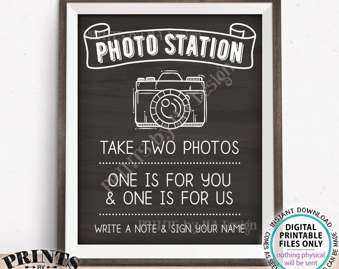 """Photo Station Sign, Take Two Photos, One is for You & One is for Us, Leave a Note, PRINTABLE 8x10/16x20"""" Chalkboard Style Wedding Sign <ID>"""