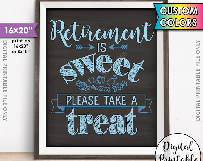"Retirement Party Sign, Retirement is Sweet Please Take a Treat, Candy Bar, PRINTABLE 8x10/16x20"" Chalkboard Style Retirement Sign"