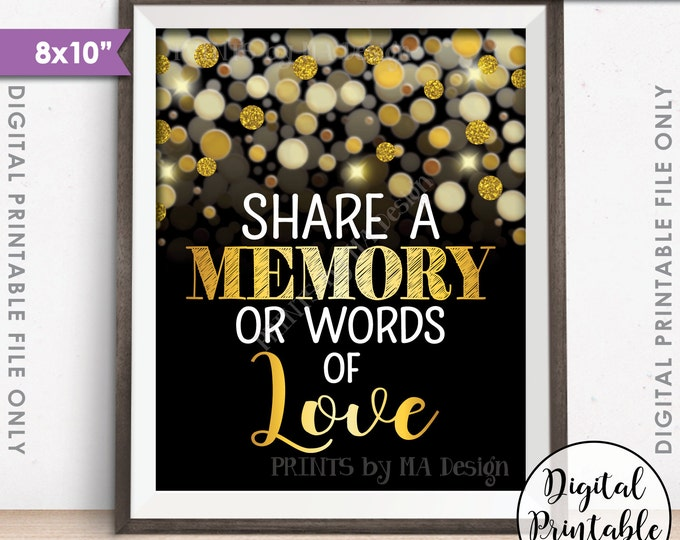 "Share a Memory or Words of Love Sign, Birthday, Anniversary, Retirement, Graduation, Black & Gold Glitter 8x10"" Printable Instant Download"