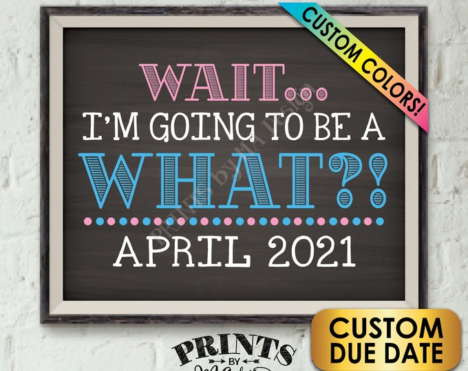 """Baby Number 2 Pregnancy Announcement Wait I'm Going to be a WHAT? Big Brother or Sister, PRINTABLE 8x10/16x20"""" Chalkboard Style Baby #2 Sign"""