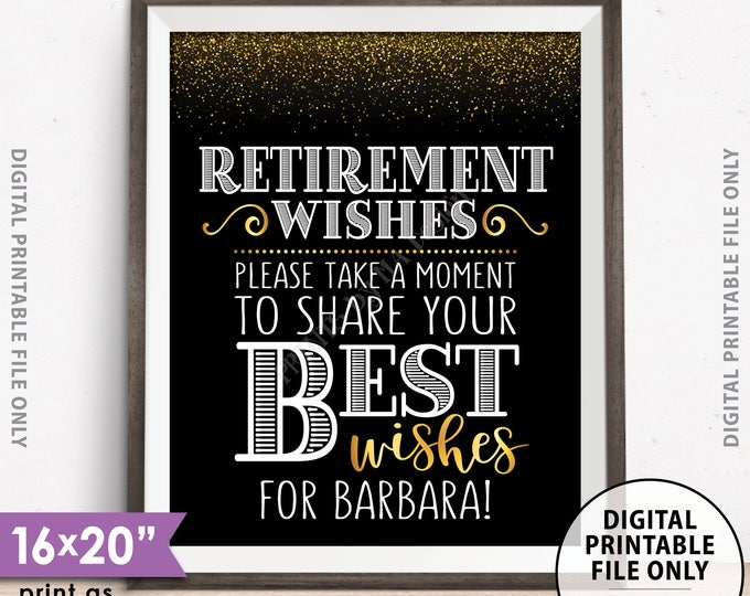 "Retirement Party Sign, Please Leave Your Best Wishes for the Retiree Retirement Wishes Sign, Black & Gold Glitter PRINTABLE 8x10/16x20"" Sign"