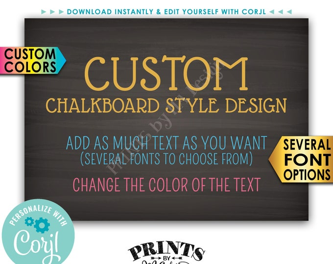 "Custom 5x7 Landscape Sign, Choose Your Text, Change Colors, PRINTABLE 5x7"" Chalkboard Style Sign <Edit Yourself with Corjl>"