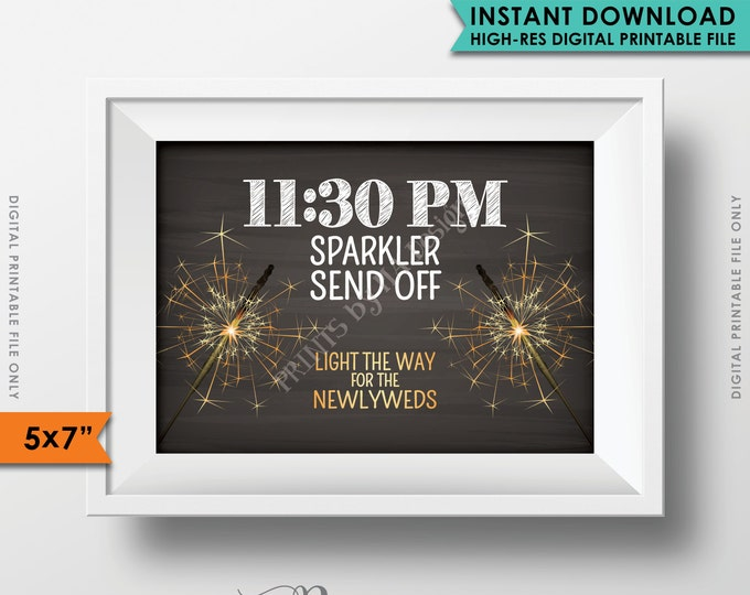 """Sparkler Send Off Sign, Sparkler Sendoff at 11:30pm, Light the Way for the Newlyweds, PRINTABLE 5x7"""" Chalkboard Style Sign <ID>"""