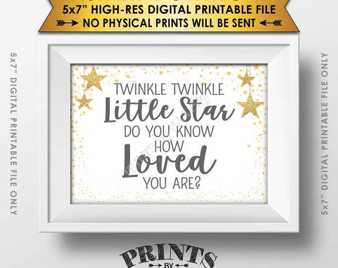 Twinkle Twinkle Little Star Baby Shower Decor Gray & Gold Glitter, Do You Know How Loved You Are Baby Stars, Instant Download PRINTABLE 5x7""